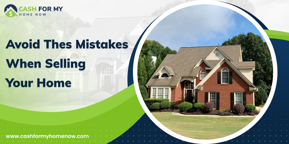 avoid-these-mistakes-when-selling-your-home
